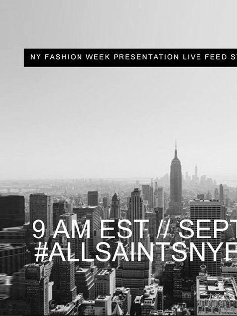 <p>All Saints (@allsaintsshop)</p><p>'ALLSAINTS SPRING 2014 COLLECTION // LIVE UPDATES FROM NEW YORK CITY // SEPT 8-9 #ALLSAINTSNYFW'</p>