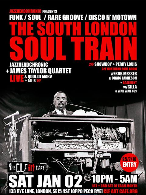 <p>MUSIC: South London Soul Train</p>  <p>Fancy starting the year full of 'love, funk and soul'? Of course you do. Then it's best to head to Peckham's Bussey Building for an all-night session of Motown anthems, northern soul and acid jazz. Heading up the