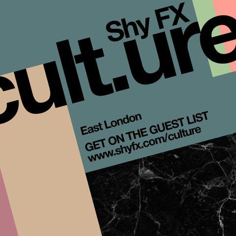 Shy FX presents CULT.URE, East London