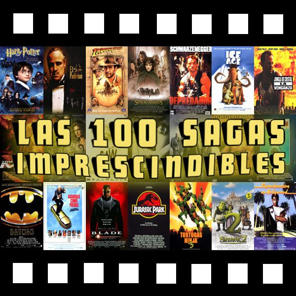 Las 100 sagas imprescindibles del cine