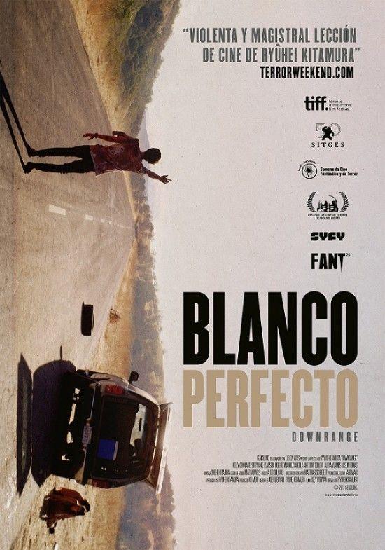 Pelicula Blanco Perfecto Downrange Critica Blanco Perfecto Downrange