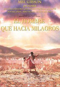 Película El Hombre Que Hacía Milagros Crítica El Hombre Que Hacía Milagros