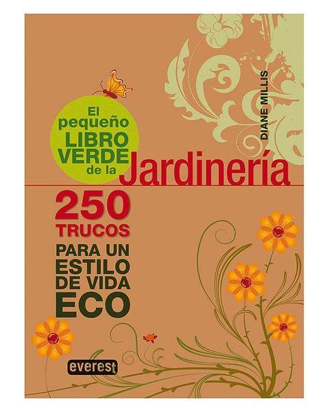el pequeño libro verde de la jardinería de diane millis