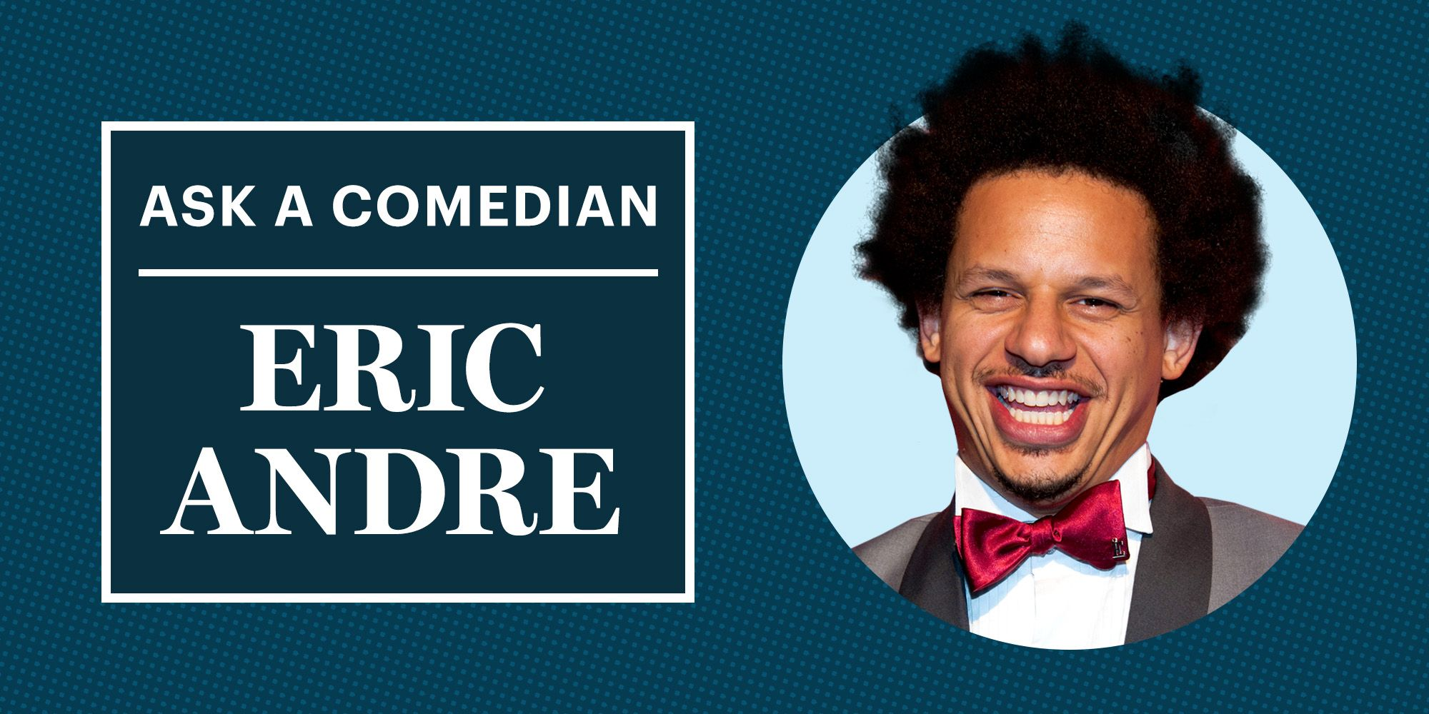 Dating tips from eric andre ranch