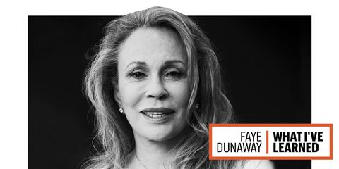 Faye Dunaway: What I've Learned