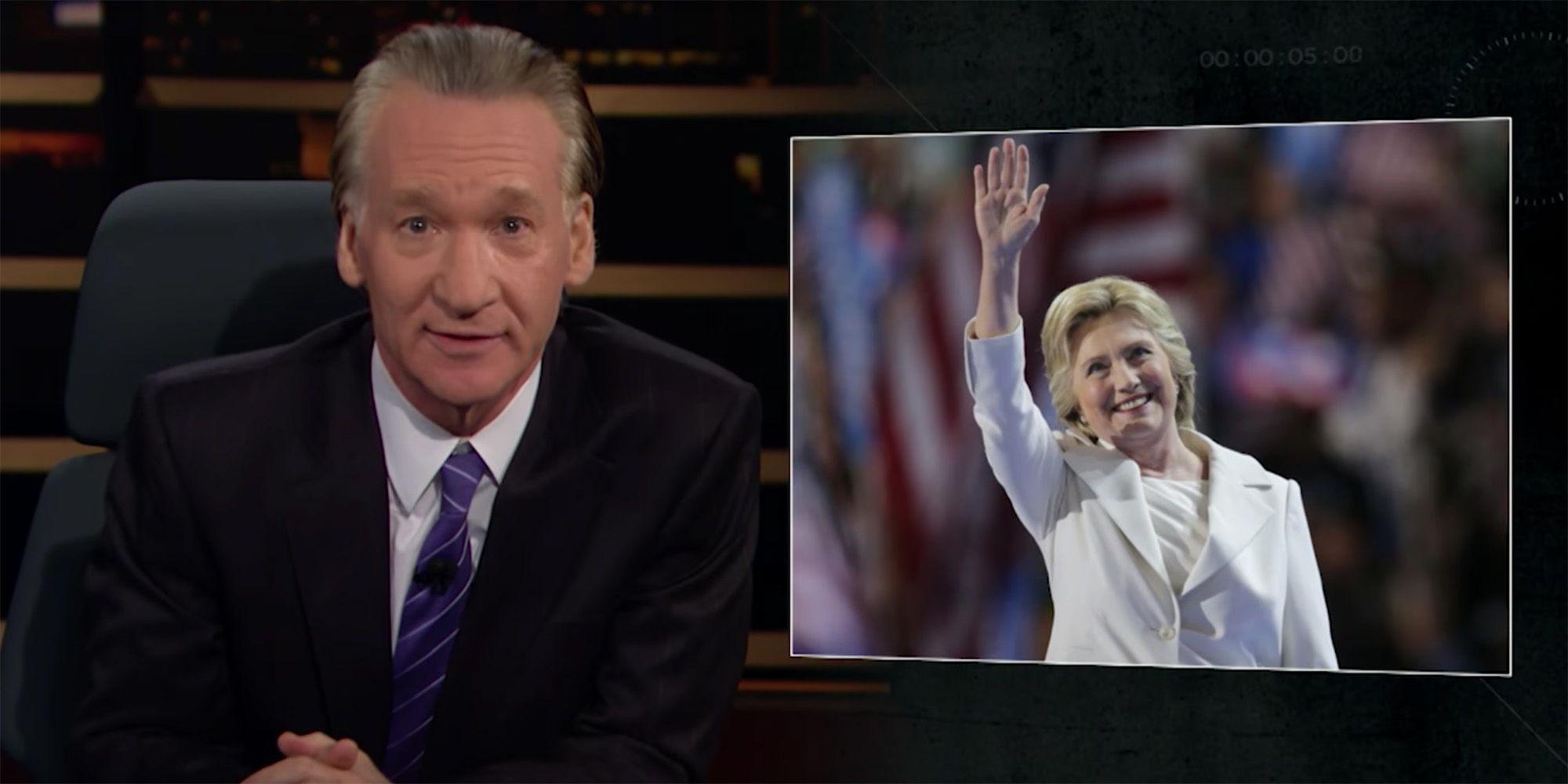 Image result for Bill Maher vs Hillary