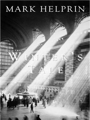 <i>Winter's Tale</i>, by Mark Helprin