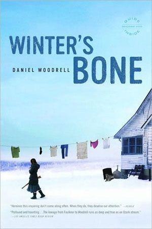 <i>Winter's Bone</i>, by Daniel Woodrell