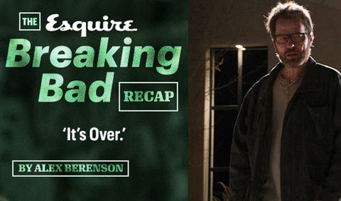 The Breaking Bad Recap: It's Over