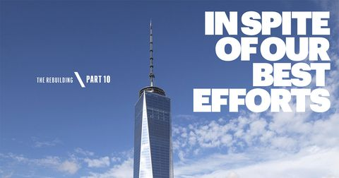 Freedom Tower Succeeds Despite Hardships One World Trade Center S
