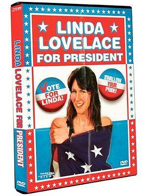 deep throat porn star linda lovelace for president