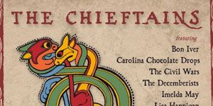 """Song of the Week: The Chieftains with Bon Iver, """"Down in the Willow Garden,"""" <i>Voice of Ages</i>"""