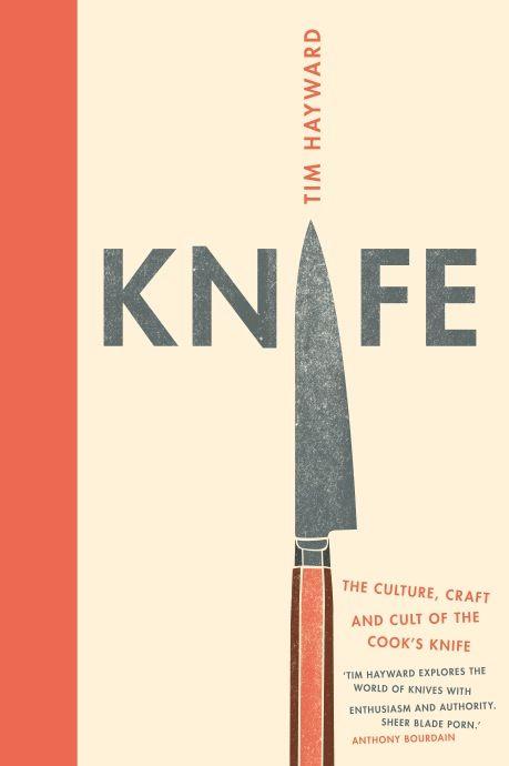Knife by Tim Hayward