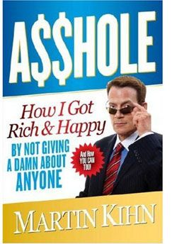 asshole.how.i.got.rich.and.happy.by.not.giving.a.damn..jpg