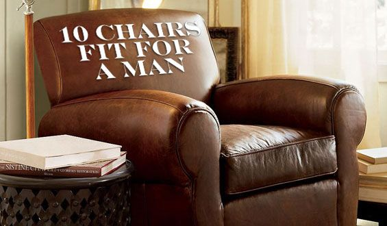 10 Chairs Fit For A Man • Gear Patrol