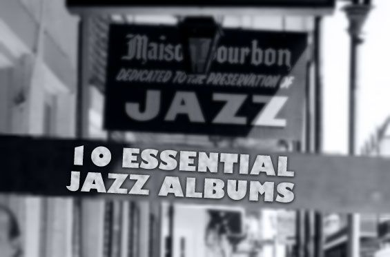 10-essential-jazz-albums