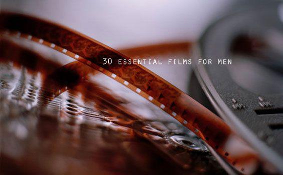 30-essential-films-for-men1