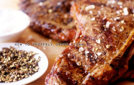how-to-properly-order-steak1