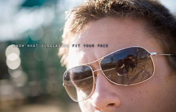 know-what-sunglasses-fit-your-face