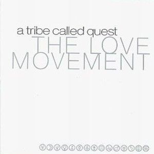 a_tribe_called_quest_the_love_movement