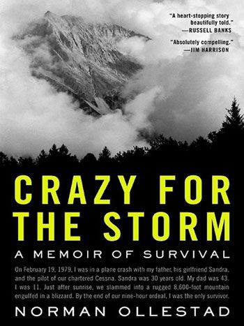 crazy-for-the-storm-a-memoir-of-survival-by-norman-ollestad