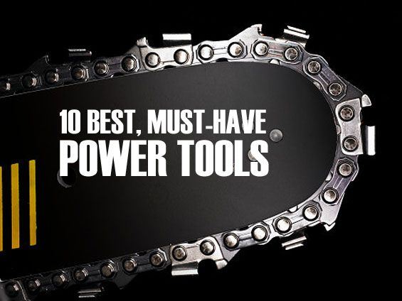 10-best-must-have-power-tools-gear-patrol