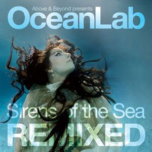 above_and_beyond_sirens_of_the_sea_remixed