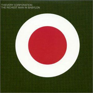 thievery-corporation-the-richest-man-in-babylon