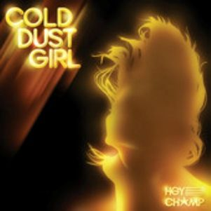 hey_champ_cold_dust_gr