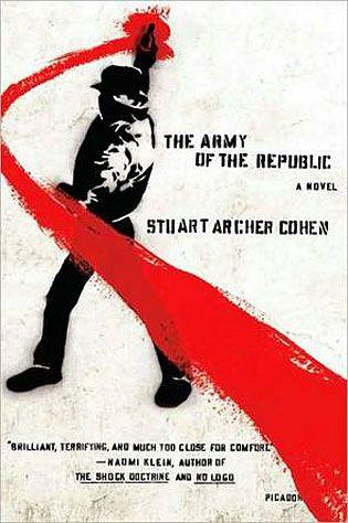 the-army-of-the-republic-stuart-archer-cohen-gear-patrol