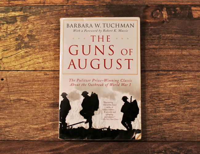 the guns of august by barbara The guns of august showed me how history could bring the past to life margaret macmillan barbara tuchman's novelistic study of the outbreak of the first world war kept me gripped from its very .