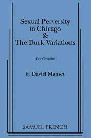 sexual-perversity-in-chicago-duck-variations-gear-patrol
