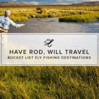 best-places-to-fly-fish-gear-patrol-lead