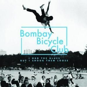 bombay_bicycle_club_i_had_the_blues_and_shook_them_loose