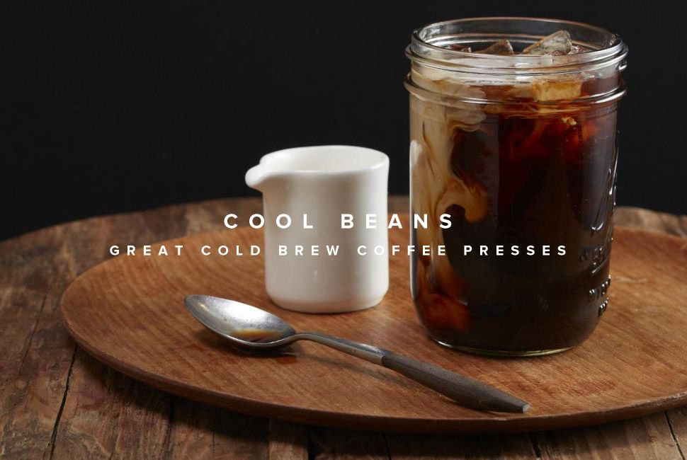 Best-Cold-Brew-Coffee-Makers-Gear-Patrol-Lead-Full