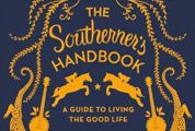 The-Southerner's-Handbook-the-Guide-to-Living-the-Good-Life-Gear-Patrol