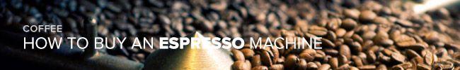how-to-buy-an-espresso-machine