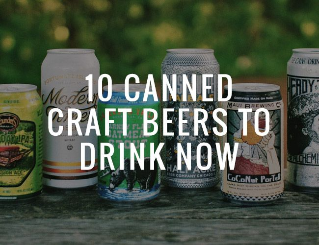 10-canned-craft-beers-to-drink-now
