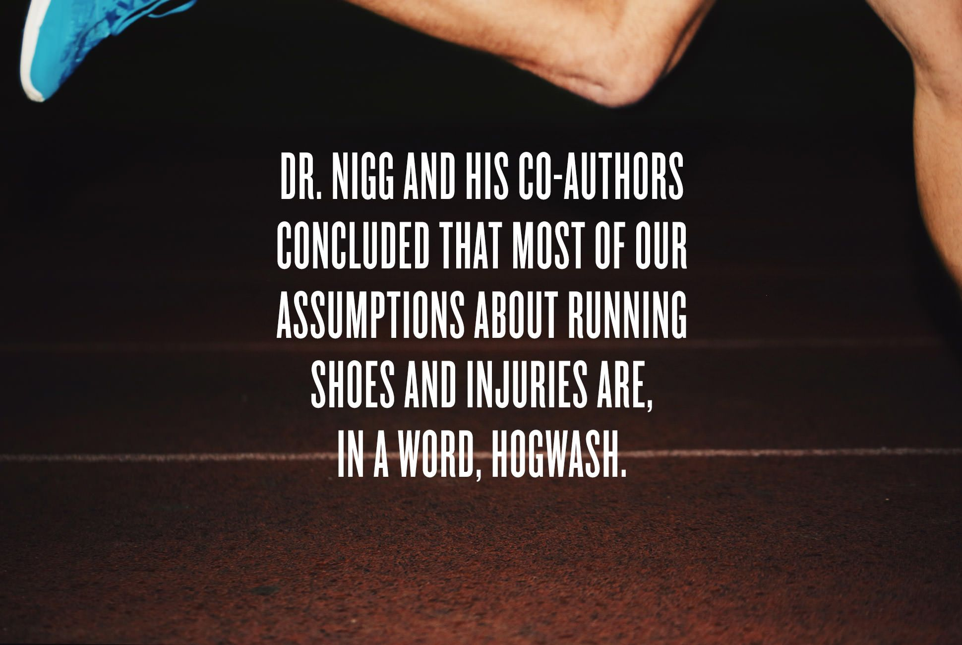 everything-you-know-about-running-shoes-is-wrong-ambiance-1