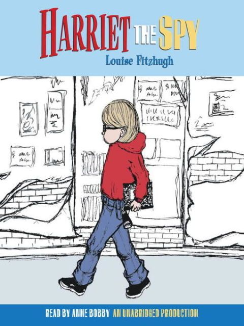Louise Fitzhugh's Harriet the Spy