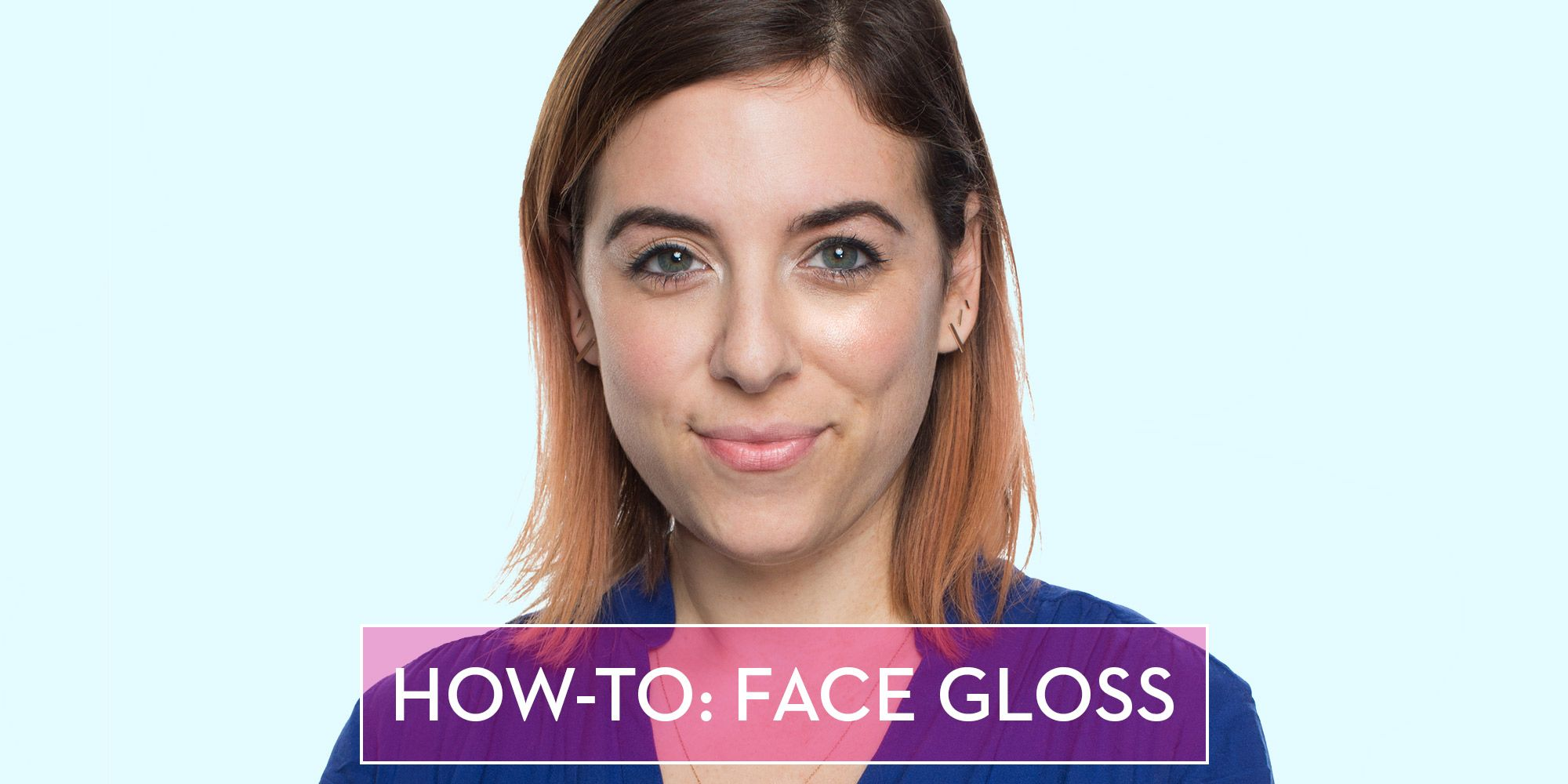 How To Highlight With Face Gloss Milk Studios Face Gloss Tutorial