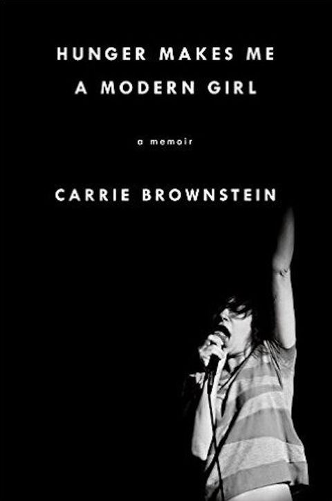 hunger makes me a modern girl carrie brownstein