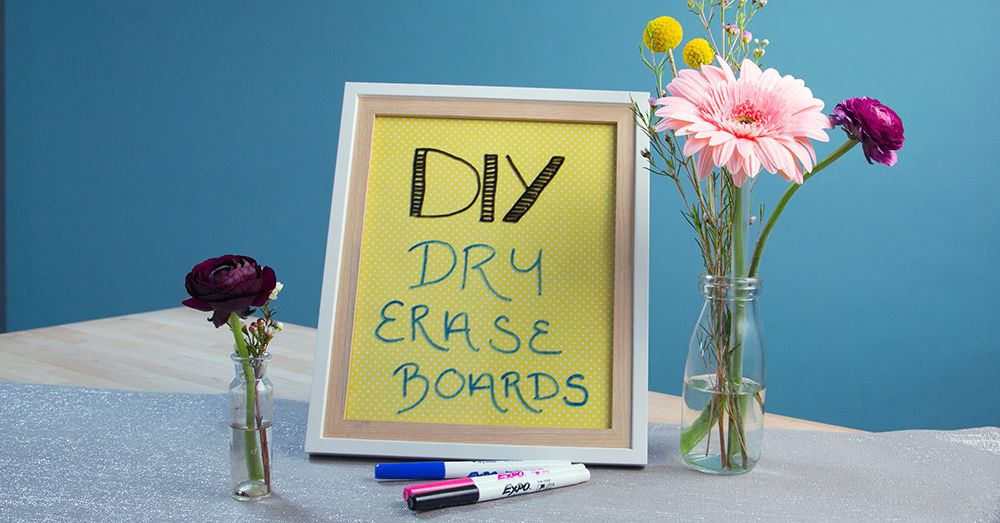 These DIY Dry Erase Boards Could Not Possibly Be Easier to Make