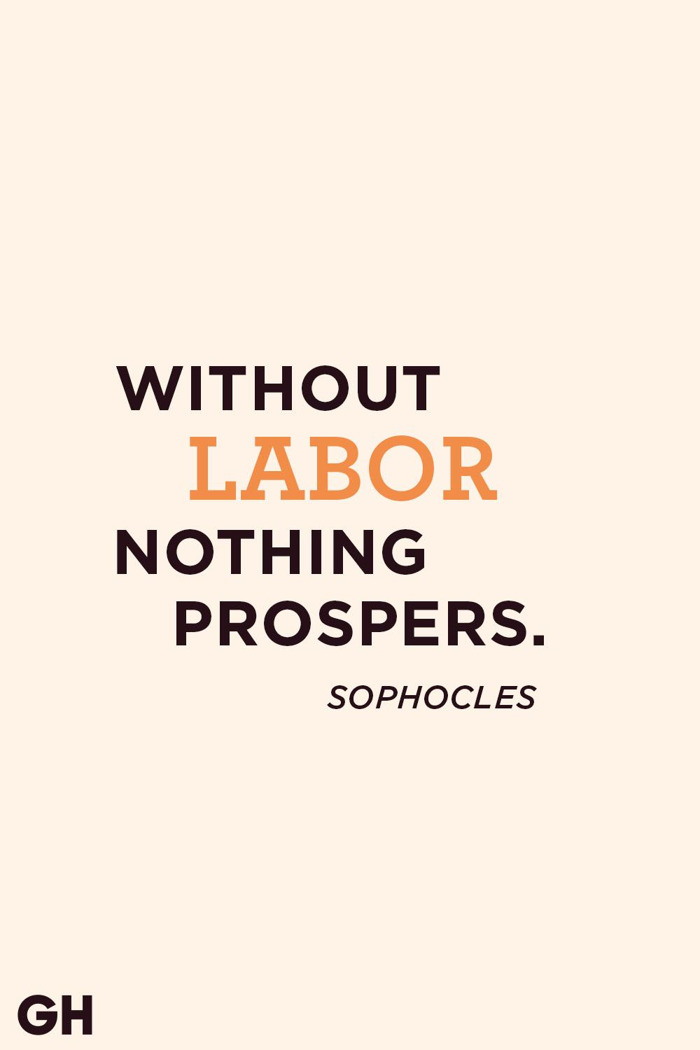 sophocles labor day quote