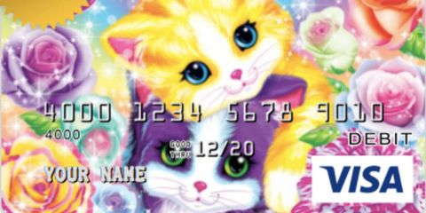 Lisa Frank just came out with debit cards.