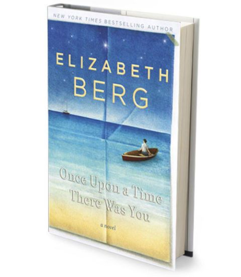 once upon a time there was you book by elizabeth berg