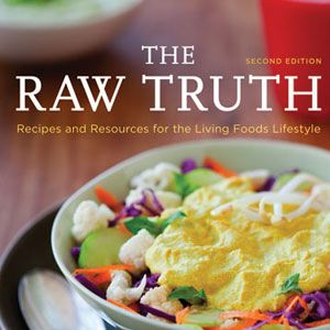 Raw food recipes healthy raw food recipes the raw truth cookbook forumfinder Image collections