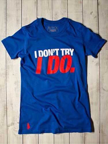 I Don't Try, I Do