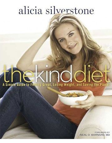 alicia silverstone kind diet book