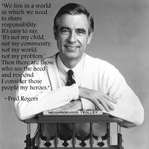 Life Lessons From Mr Rogers Quotes From Mr Rogers